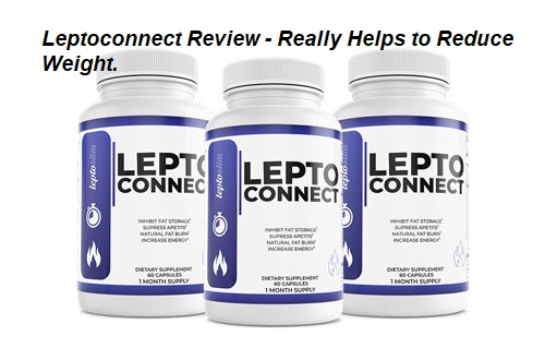 Leptoconnect Supplement Review - Is it Worth?