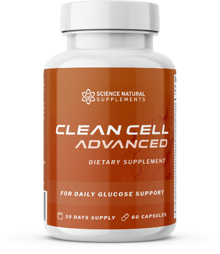 Clean Cell Advanced Review - All-Natural Blood Sugar Support
