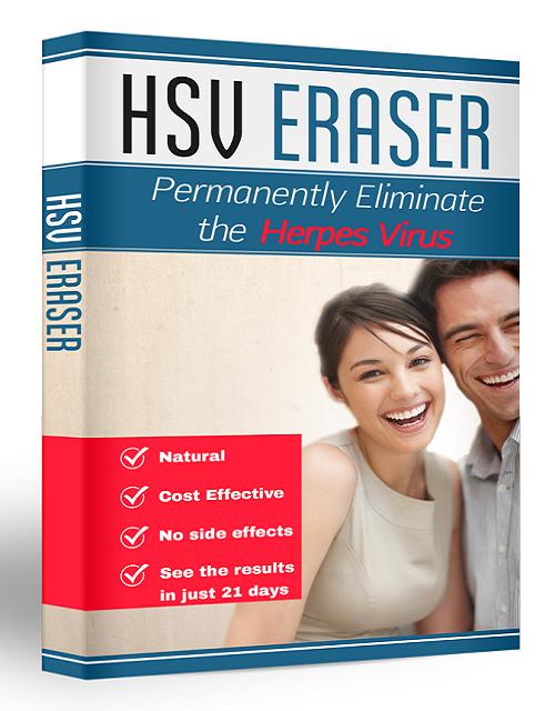 HSV Eraser Vitamin List - Can You Get Rid of Herpes Virus? PDF Download