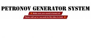 The Petronov Generator System Review